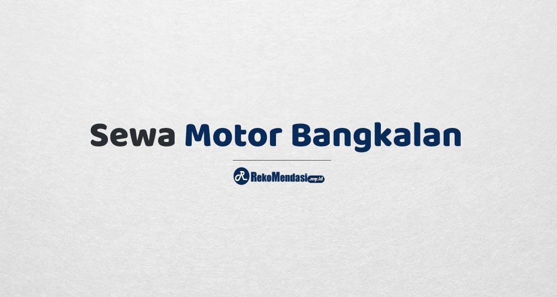 Sewa Motor Bangkalan