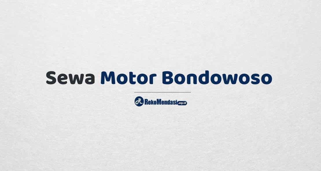 Sewa Motor Bondowoso