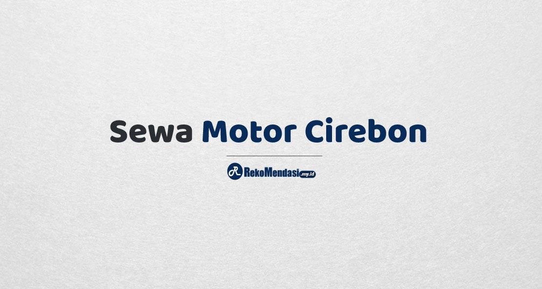 Sewa Motor Cirebon