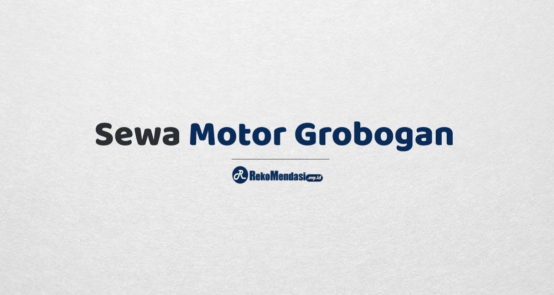 Sewa Motor Grobogan