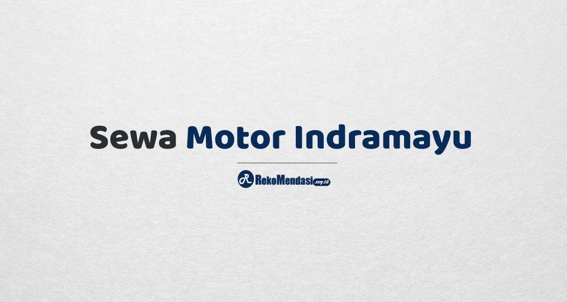 Sewa Motor Indramayu
