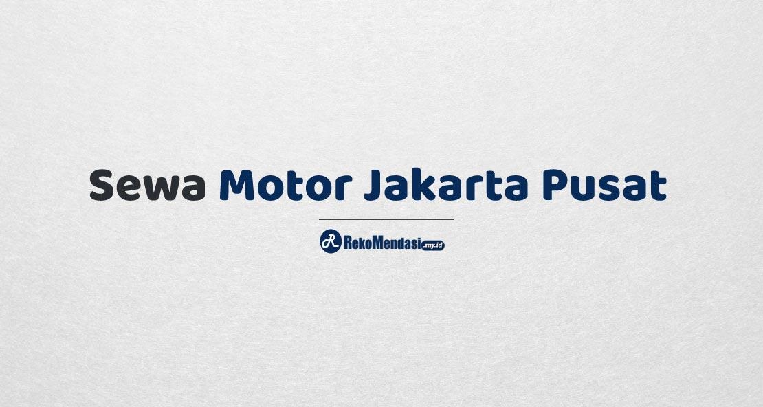 Sewa Motor Jakarta Pusat