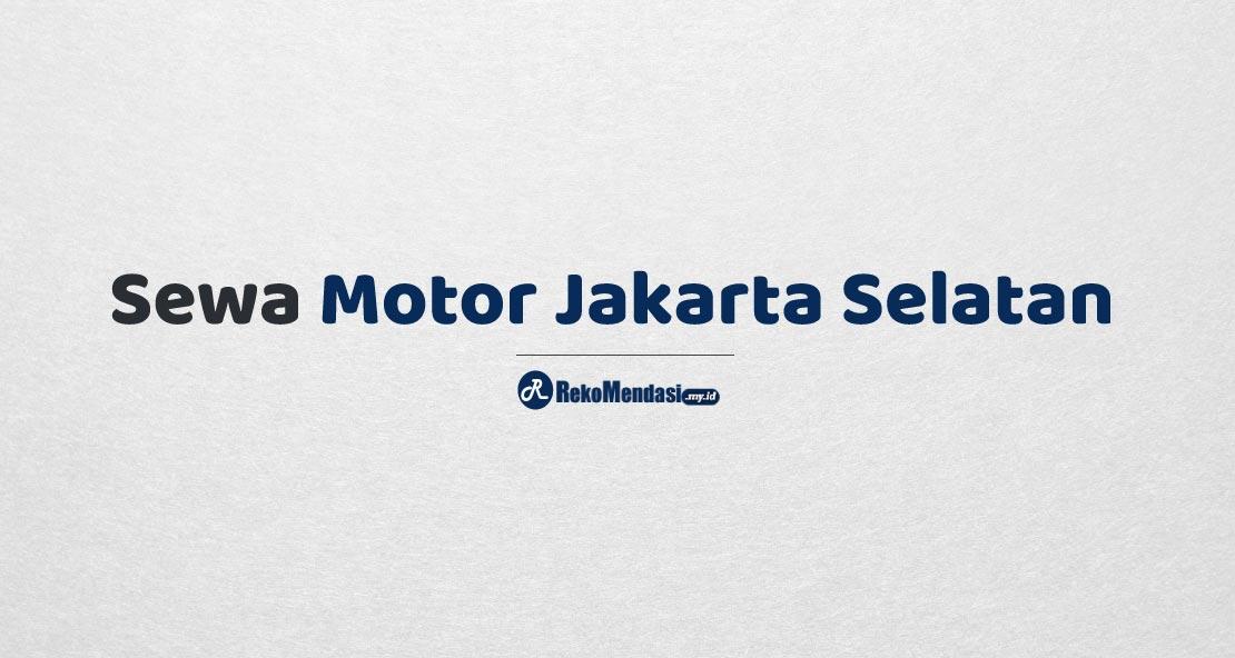 Sewa Motor Jakarta Selatan