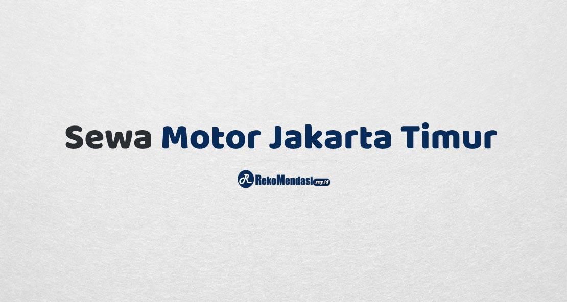Sewa Motor Jakarta Timur