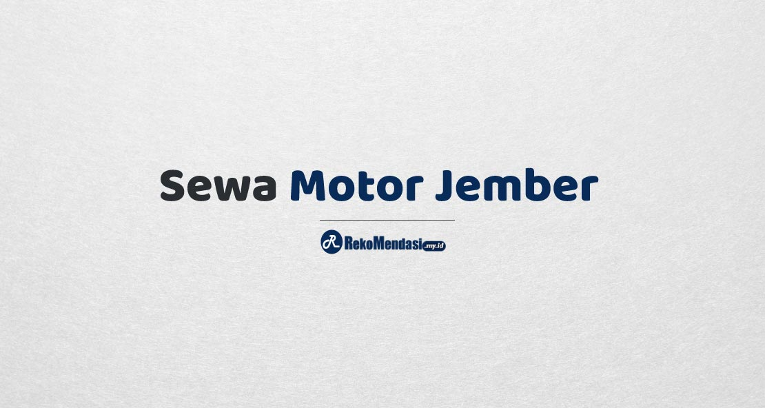 Sewa Motor Jember