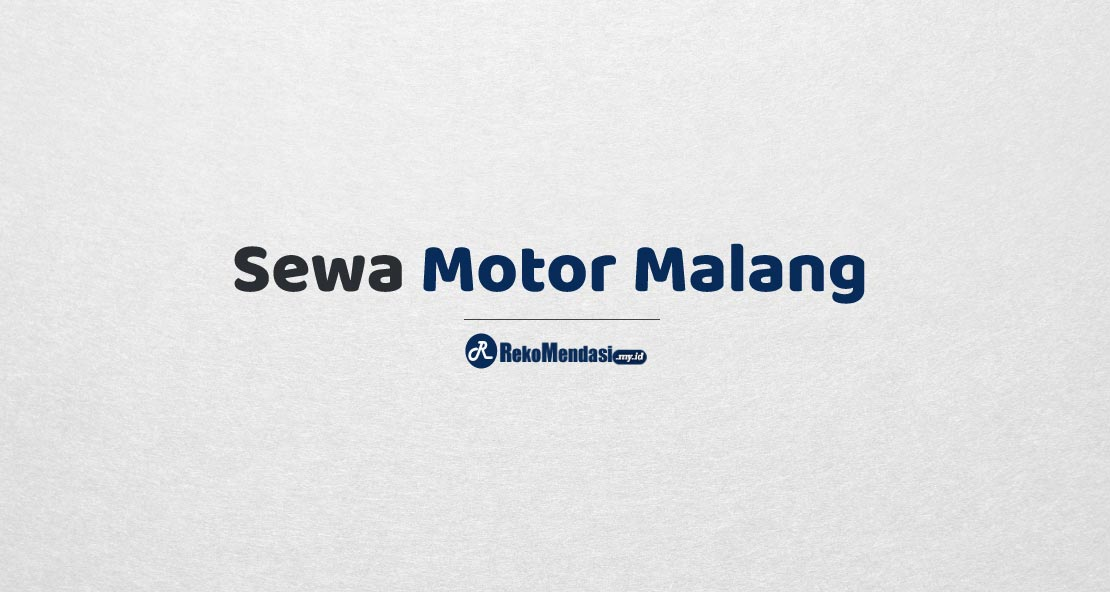 Sewa Motor Malang