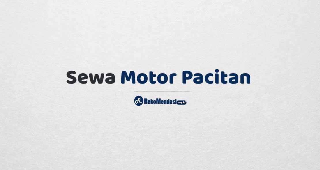 Sewa Motor Pacitan