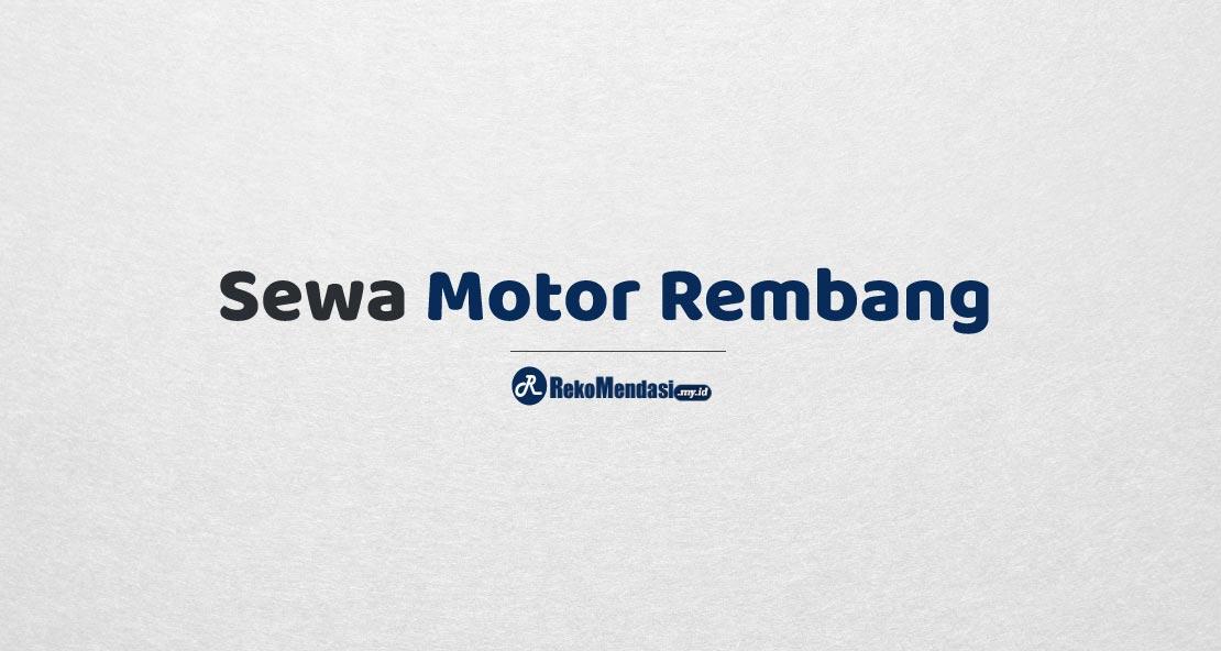 Sewa Motor Rembang