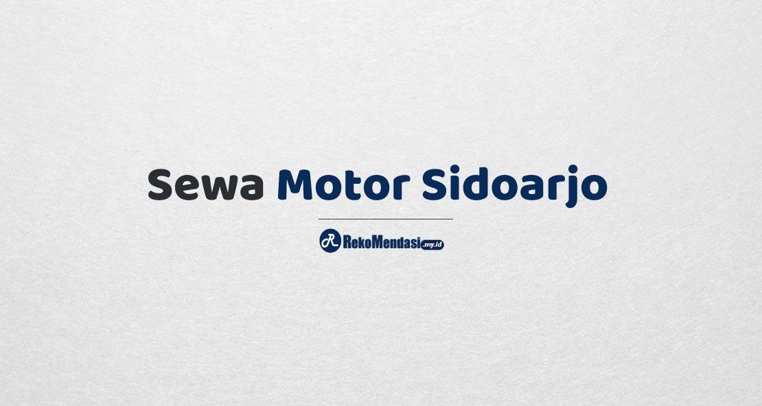 Sewa Motor Sidoarjo