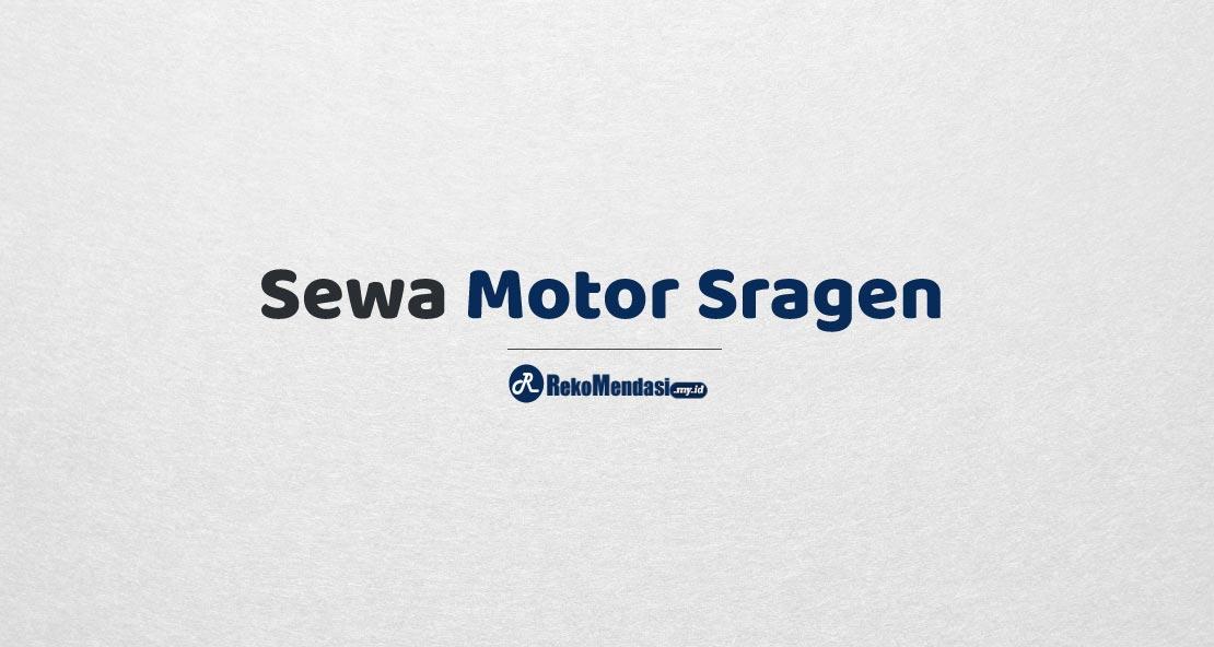 Sewa Motor Sragen