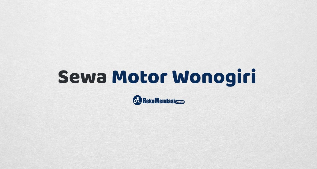 Sewa Motor Wonogiri