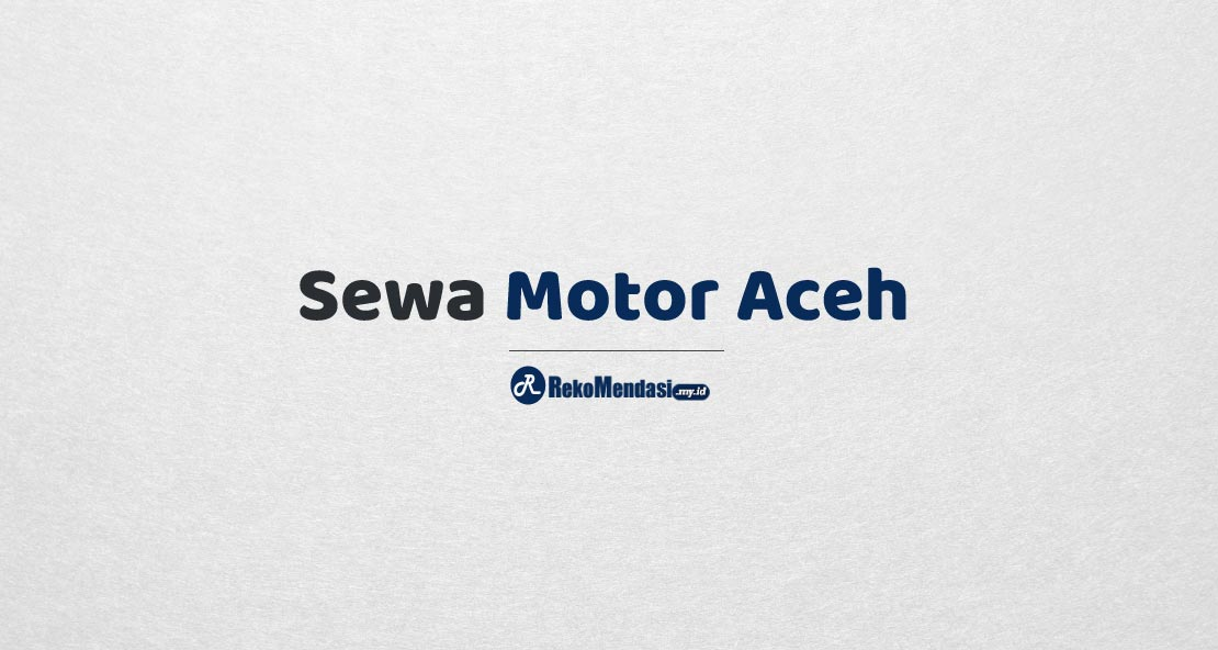 Sewa Motor Aceh
