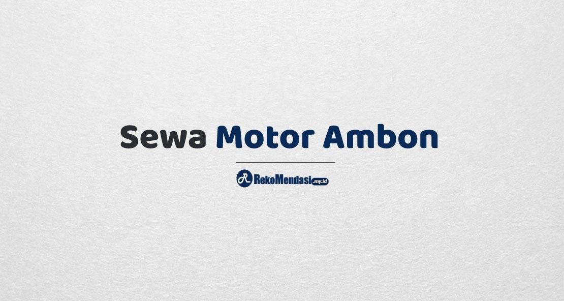 Sewa Motor Ambon