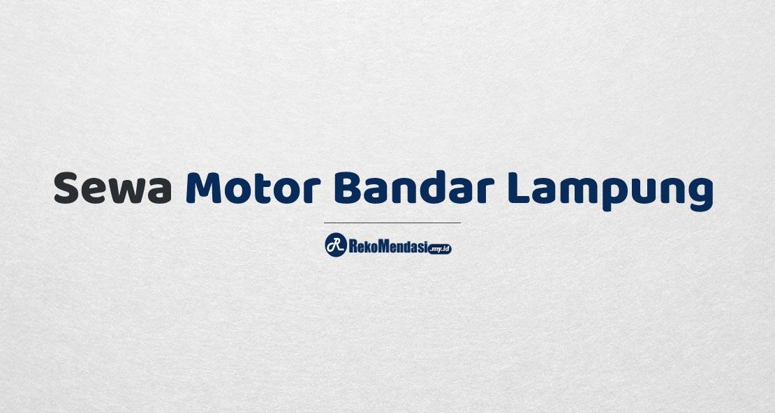 Sewa Motor Bandar Lampung