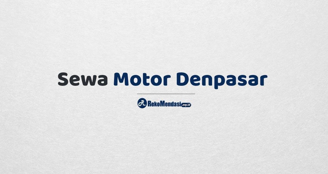 Sewa Motor Denpasar