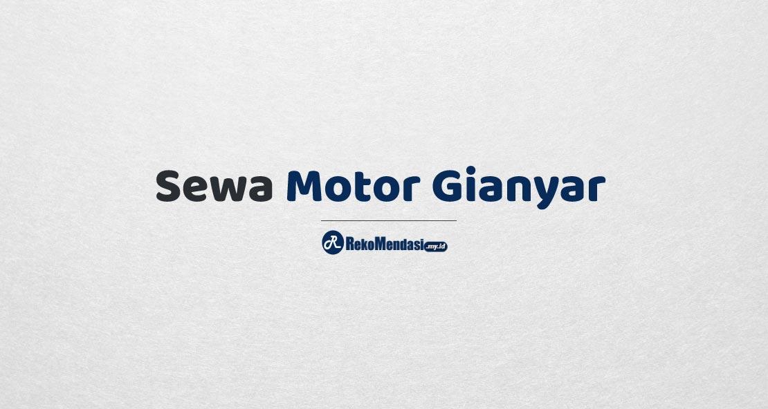Sewa Motor Gianyar