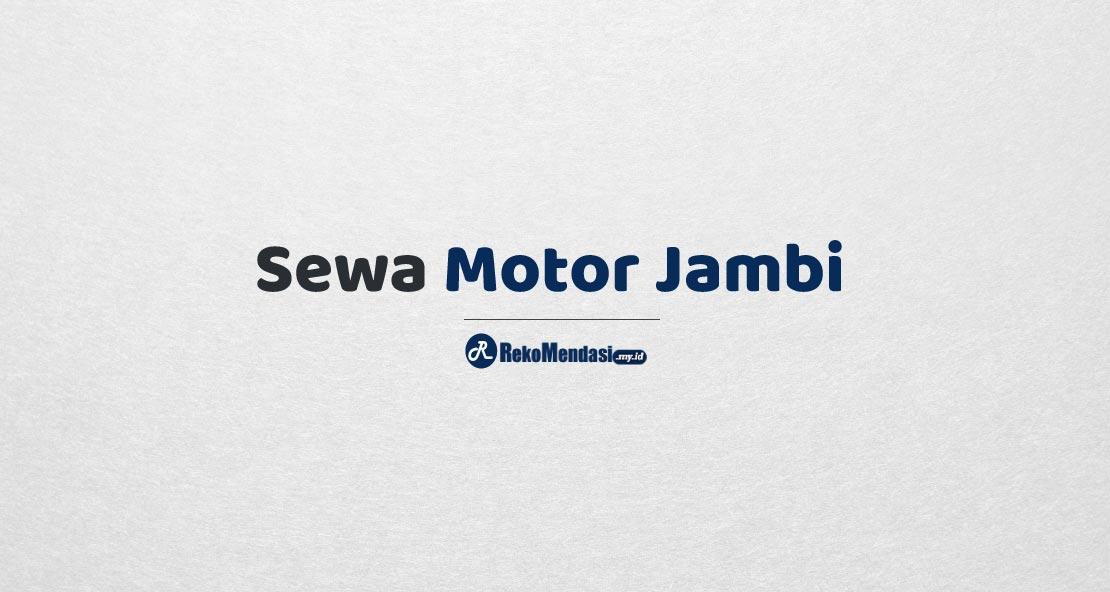 Sewa Motor Jambi