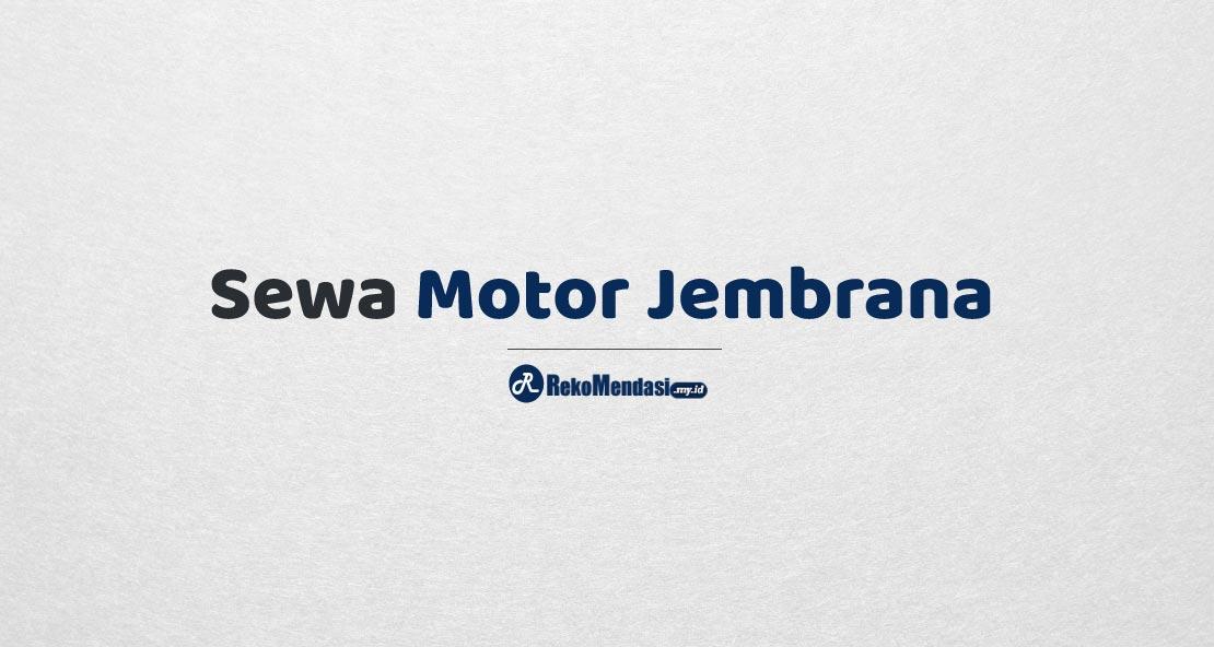 Sewa Motor Jembrana
