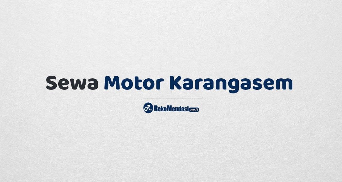Sewa Motor Karangasem