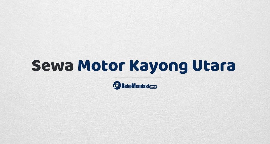 Sewa Motor Kayong Utara