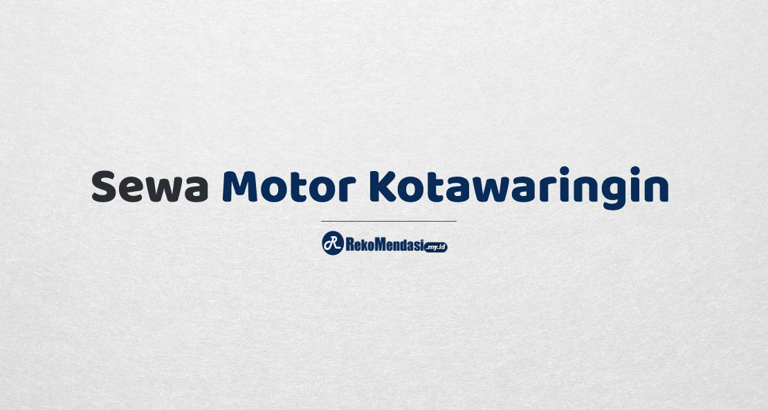 Sewa Motor Kotawaringin