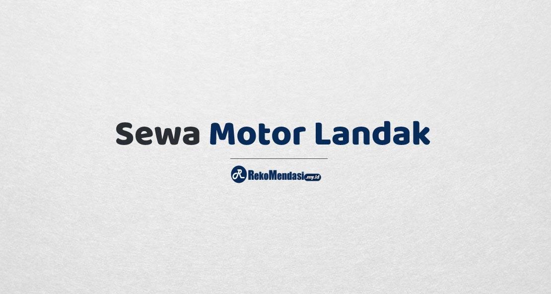 Sewa Motor Landak