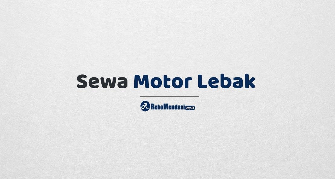 Sewa Motor Lebak
