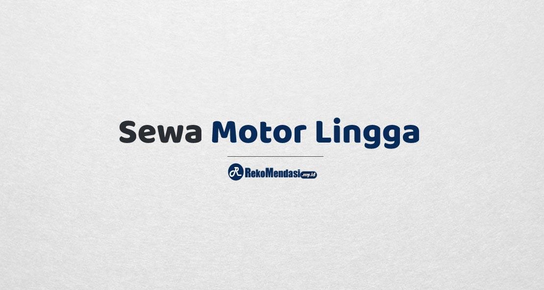 Sewa Motor Lingga