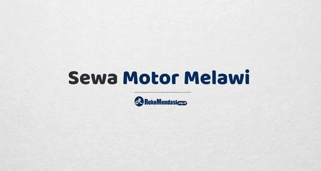 Sewa Motor Melawi