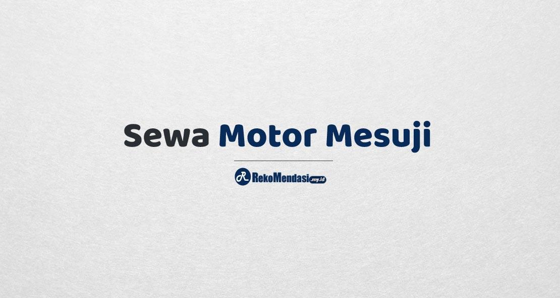Sewa Motor Mesuji