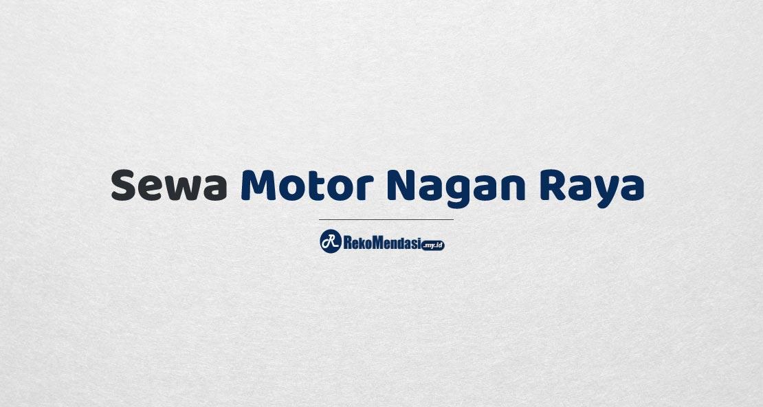 Sewa Motor Nagan Raya
