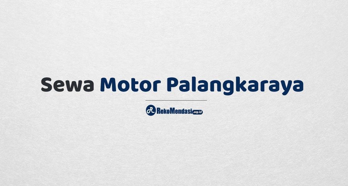 Sewa Motor Palangkaraya
