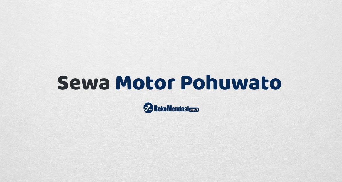 Sewa Motor Pohuwato