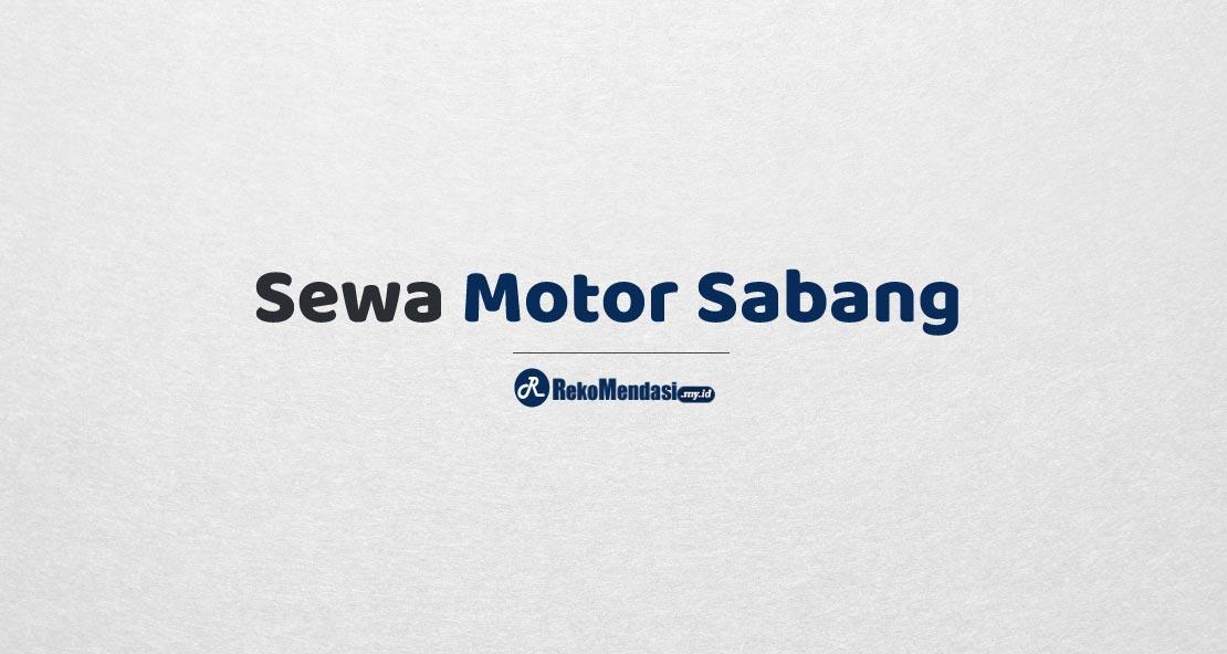 Sewa Motor Sabang