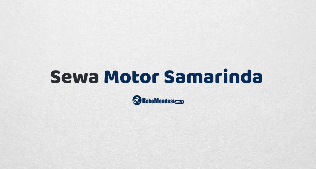 Sewa Motor Samarinda