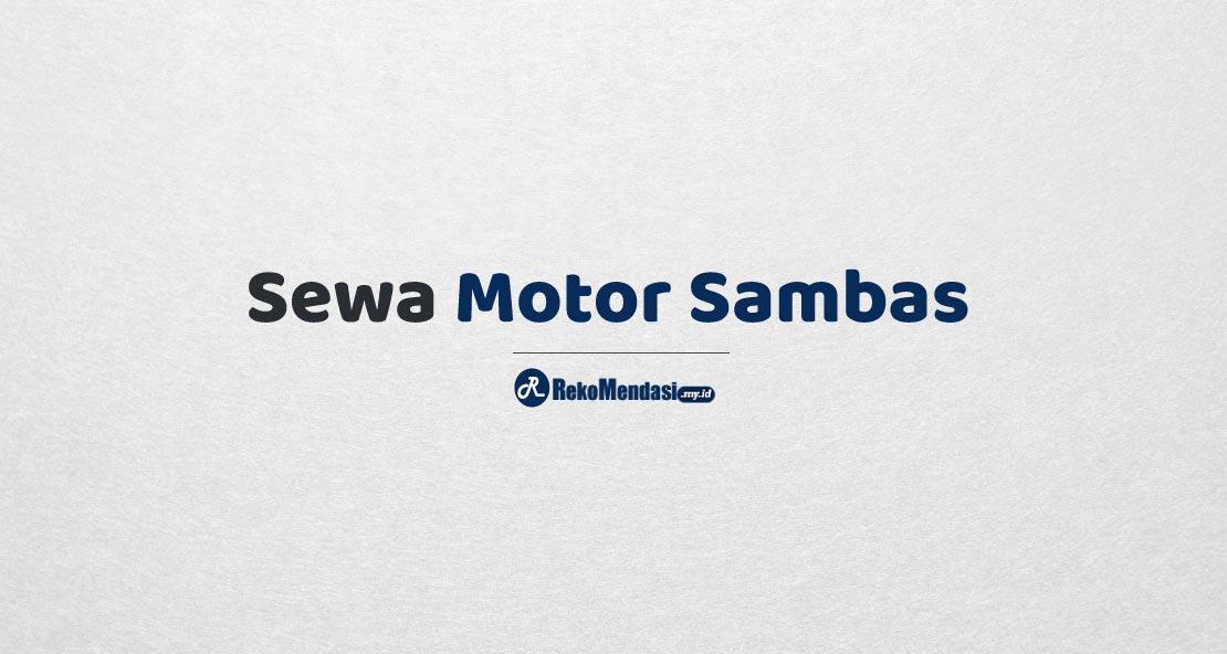 Sewa Motor Sambas