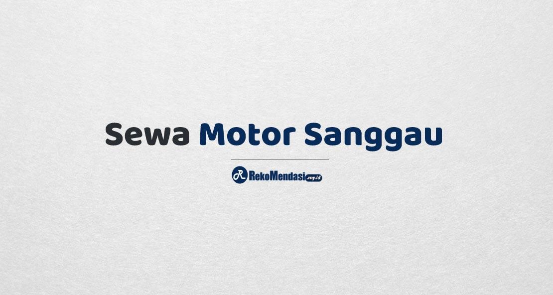 Sewa Motor Sanggau