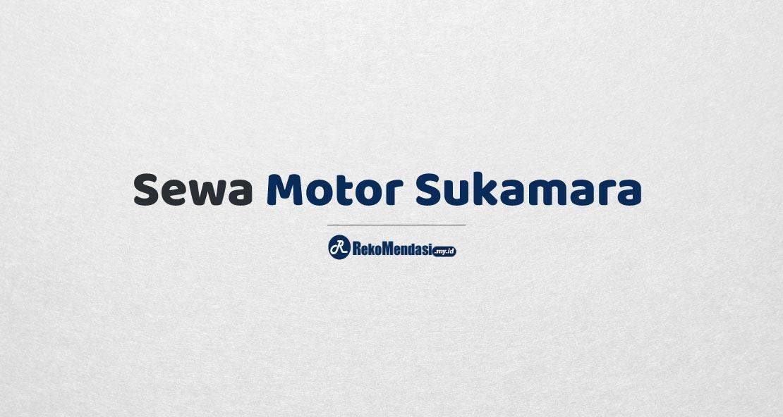 Sewa Motor Sukamara