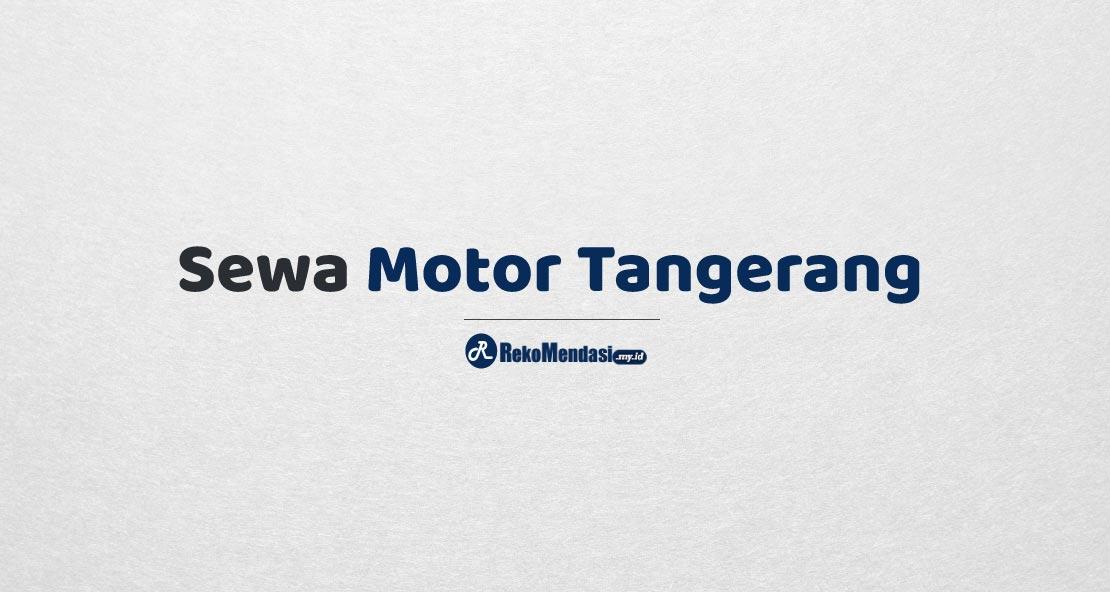 Sewa Motor Tangerang