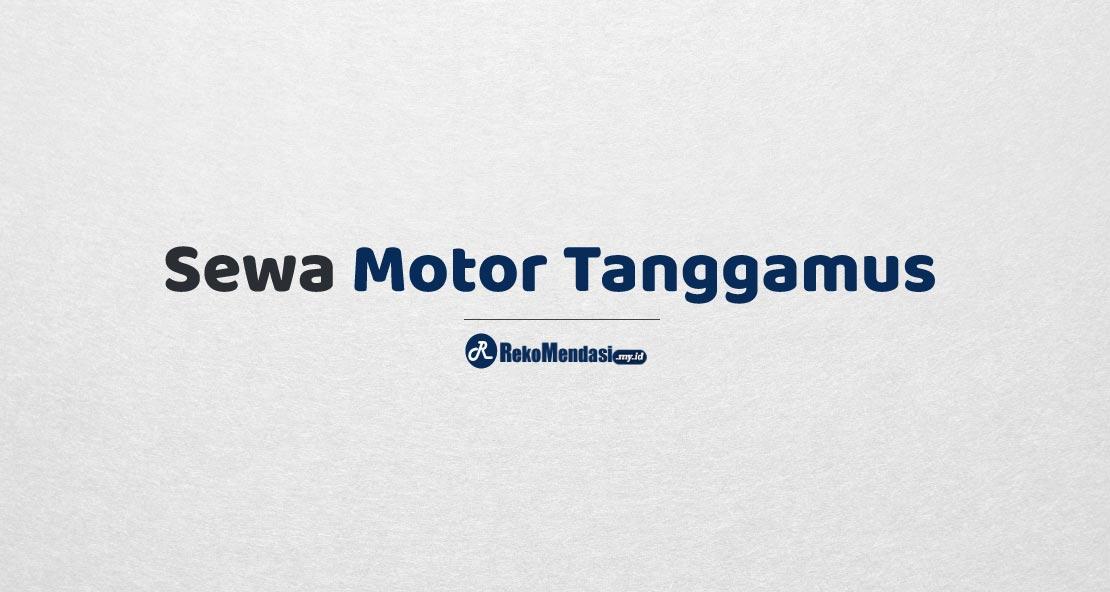 Sewa Motor Tanggamus