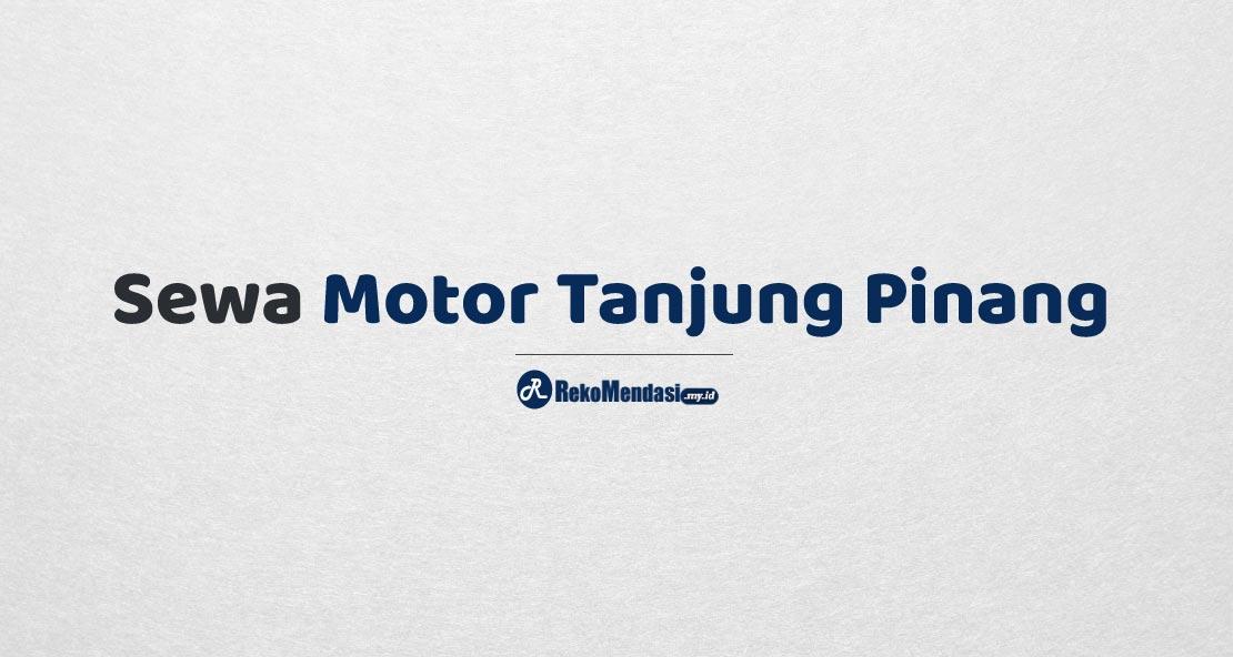 Sewa Motor Tanjung Pinang