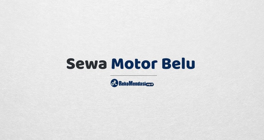 Sewa Motor Belu