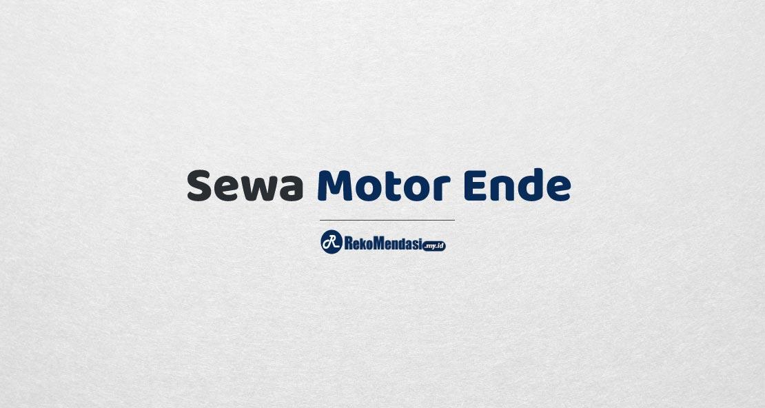 Sewa Motor Ende