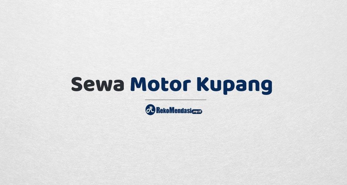 Sewa Motor Kupang