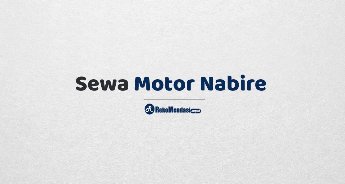 Sewa Motor Nabire