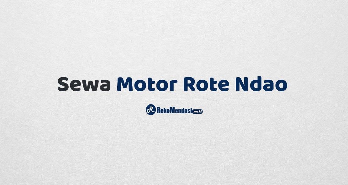 Sewa Motor Rote Ndao