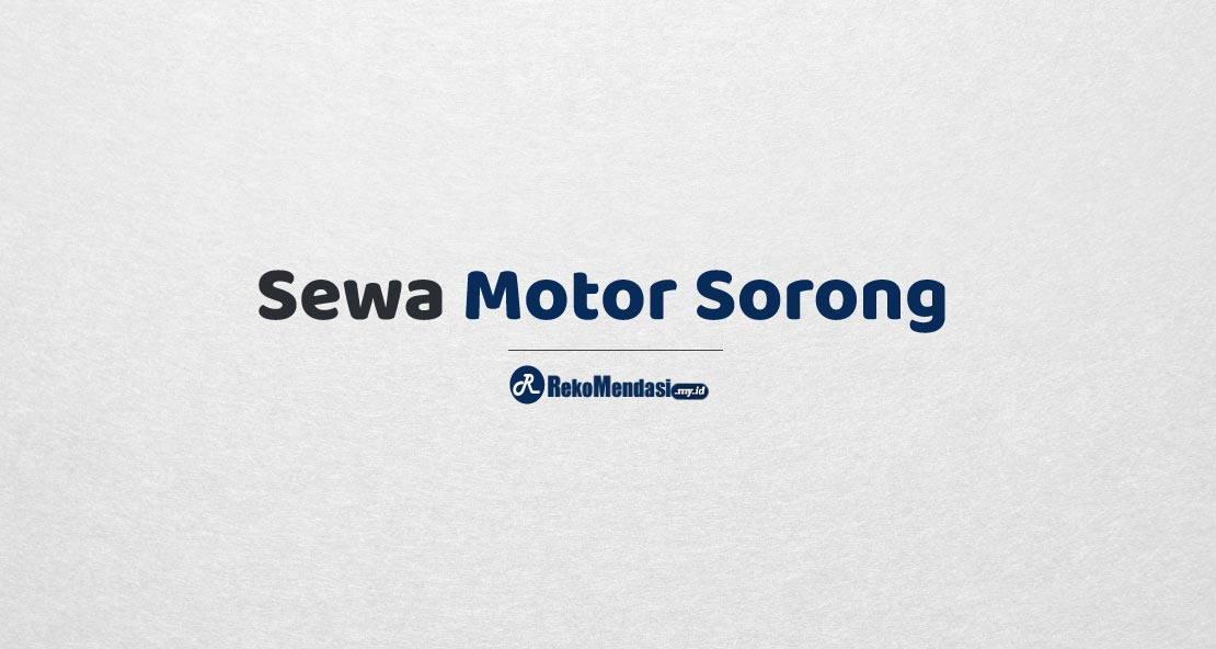 Sewa Motor Sorong