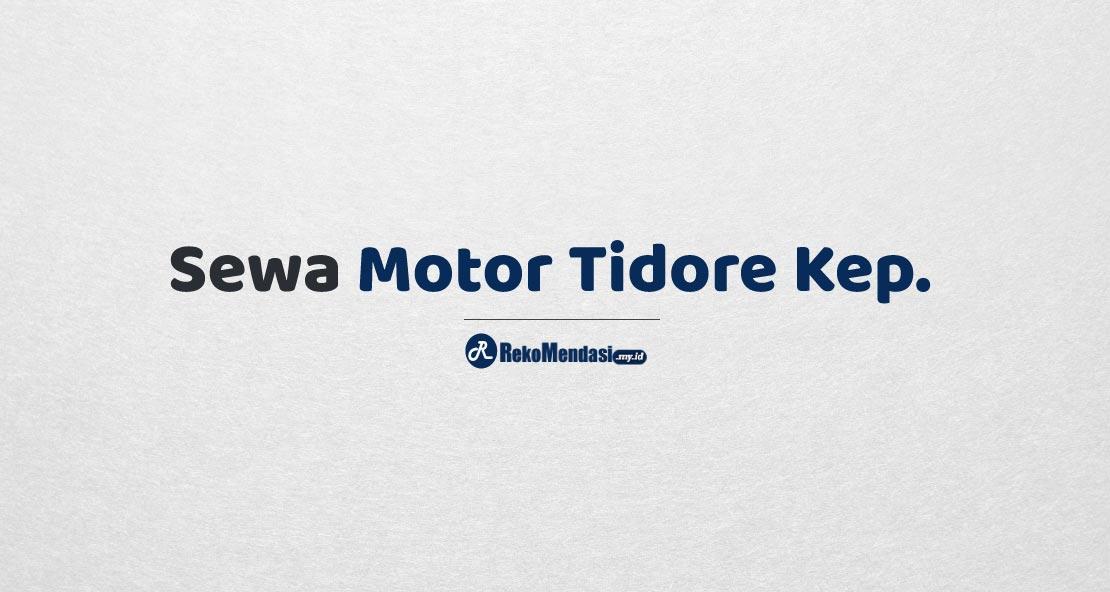 Sewa Motor Tidore Kepulauan