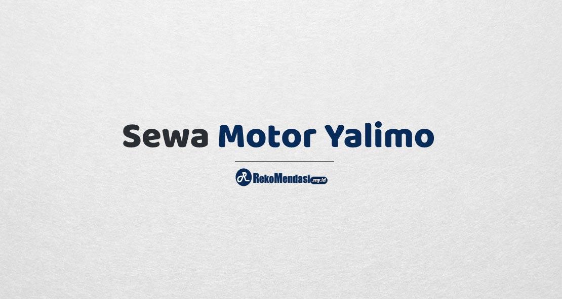 Sewa Motor Yalimo
